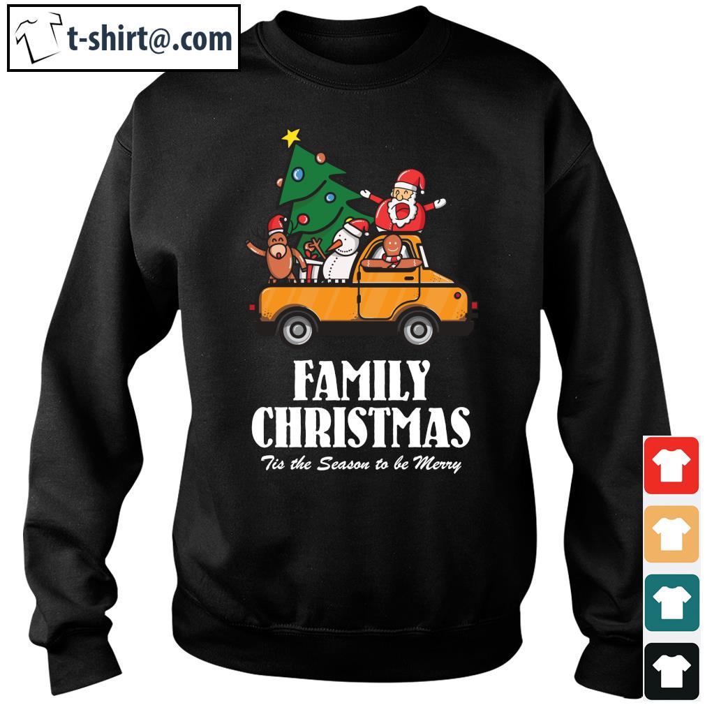 Family Christmas Tis the season to be Merry s sweater