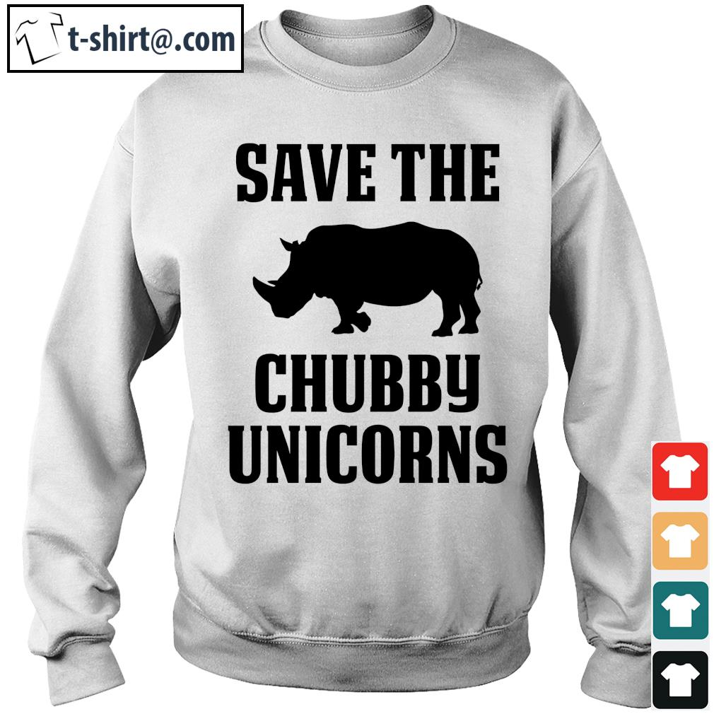 Save the Chubby Unicorns s sweater