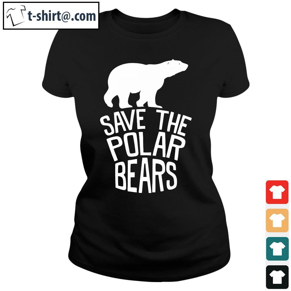 Save the polar bears s ladies-tee